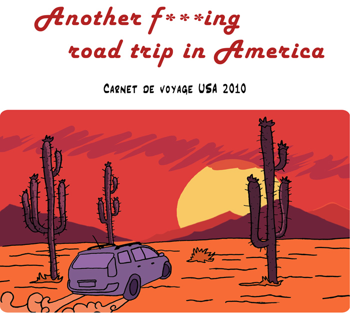 Another f***ing road trip in America